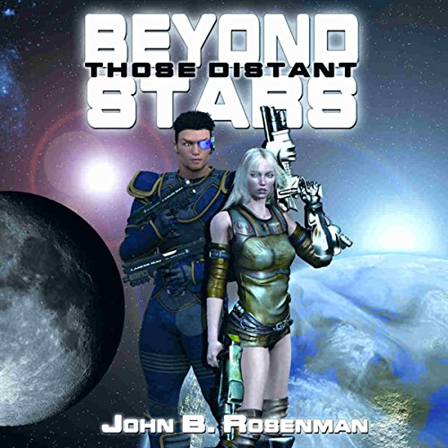Beyond Those Distant Stars audiobook cover art