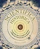 Scientifica Historica: Los grandes libros científicos que han configurado la historia del conocimiento