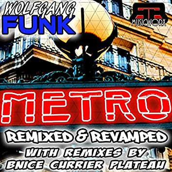Metro-Remixed and Revamped