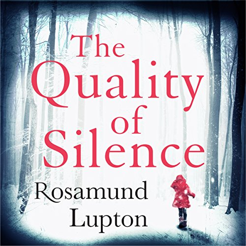 The Quality of Silence audiobook cover art