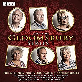 Gloomsbury: Series 1                   By:                                                                                                                                 Sue Limb                               Narrated by:                                                                                                                                 full cast,                                                                                        Miriam Margolyes,                                                                                        Alison Steadman                      Length: 2 hrs and 48 mins     76 ratings     Overall 4.5
