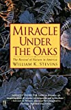 Miracle Under the Oaks: The Revival of Nature in America