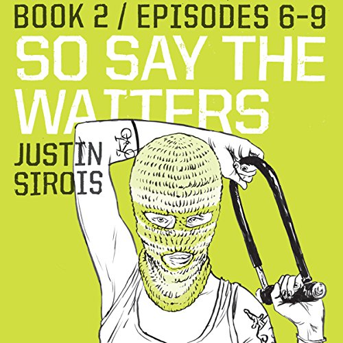 So Say the Waiters (episodes 6-9) audiobook cover art