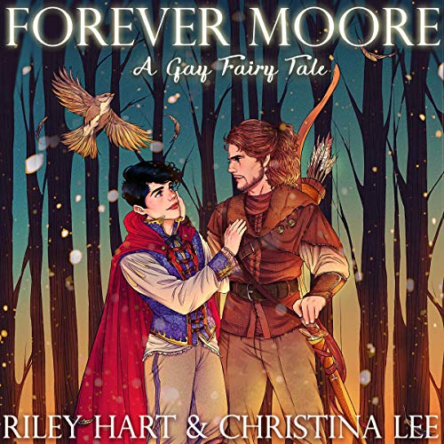 Forever Moore: A Gay Fairy Tale cover art
