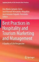 Best Practices in Hospitality and Tourism Marketing and Management: A Quality of Life Perspective