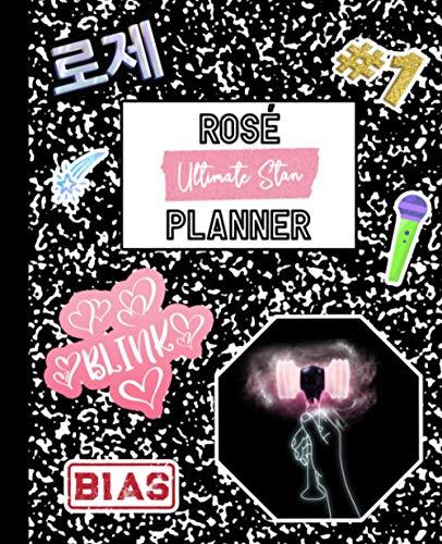 "Rosé Planner: Ultimate Stan Mock Sticker Filled Kpop Bias Merch Monthly & Weekly Undated 150 Page 7.5 x 9.25"" School Style Softbound Paperback ... for Blink Fan (Blackpink Rosé School Series)"