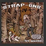 Four Dollar Whore by Strap-Ons (2003-07-22)