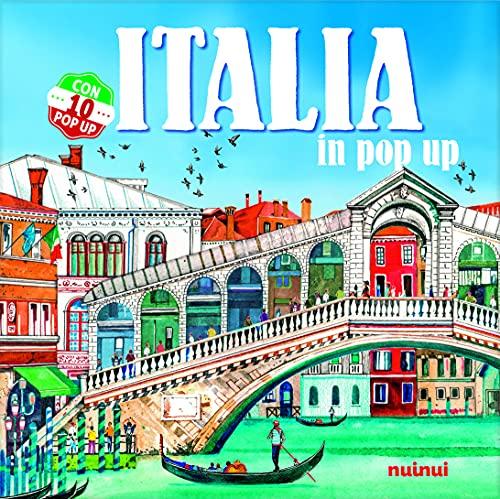 Italia in pop-up. Ediz. a colori