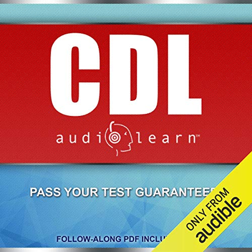 CDL AudioLearn - Complete Audio Review For The CDL (Commercial Driver's License) audiobook cover art