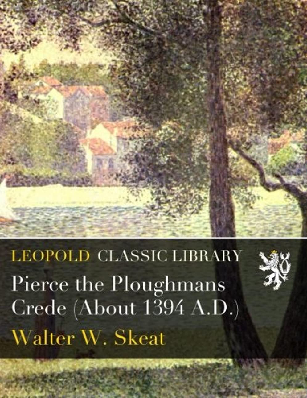 高度イーウェル半径Pierce the Ploughmans Crede (About 1394 A.D.)