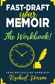 Fast-Draft Your Memoir: The Workbook