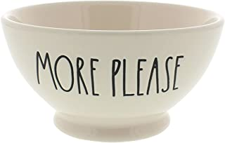 Rae Dunn Cereal/Ice Cream/ Soups with MORE PLEASE etched in large black letters
