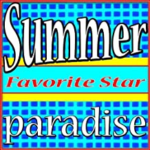 Summer Paradise (Someday I Will Find My Way Back)