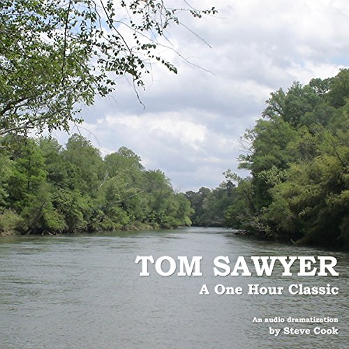 Tom Sawyer: A One-Hour Classic audiobook cover art