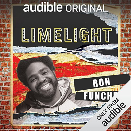 Ep. 7: First Times With Ron Funches (Limelight) audiobook cover art