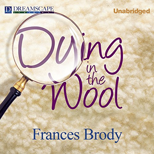 Dying in the Wool audiobook cover art