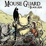 Mouse Guard 3: The Black Axe