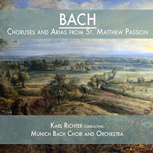 ミュンヘン・バッハ管弦楽団, Munich Bach Choir & カール・リヒター