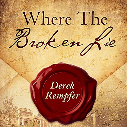 Where the Broken Lie (First Edition) cover art