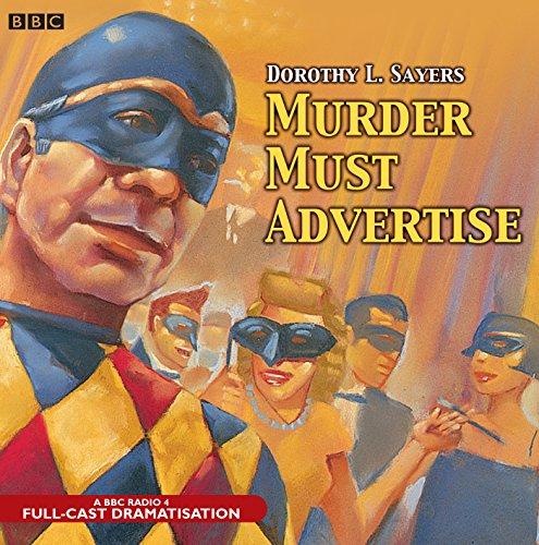 Murder Must Advertise: A BBC Radio 4 Full-Cast Production (BBC Audio Crime)