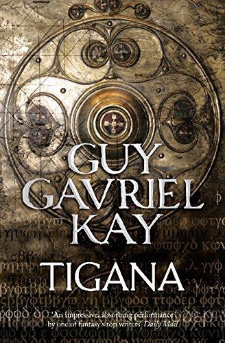 Tigana by Kay, Guy Gavriel (Reissue Edition (2011)