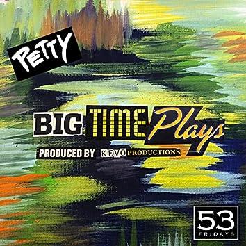 Big Time Plays