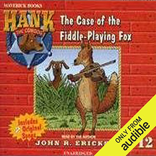 The Case of the Fiddle-Playing Fox Audiobook By John R. Erickson cover art