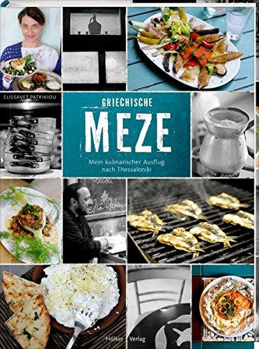 Griechische Meze: Mein kulinarischer Ausflug nach Thessaloniki