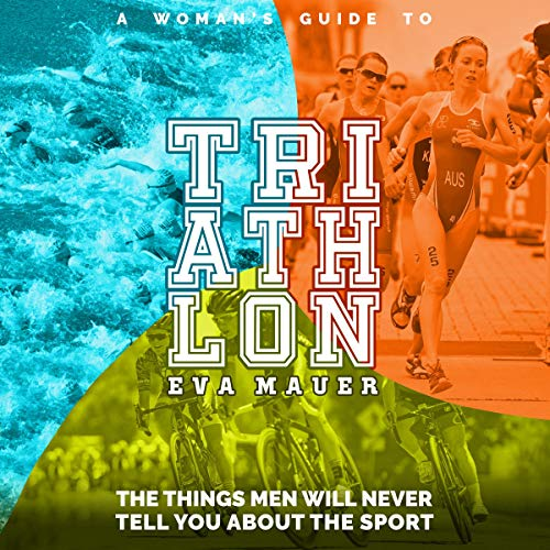 A Woman's Guide to Triathlon audiobook cover art