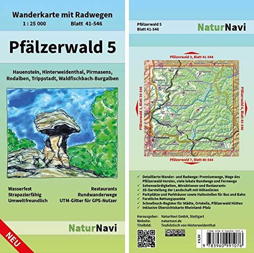 Pfälzerwald 5: Wanderkarte mit Radwegen, Blatt 41-546, 1 : 25 000, Hauenstein, Hinterweidenthal, Pirmasens, Rodalben, Trippstadt, ... (NaturNavi Wanderkarte mit Radwegen 1:25 000)