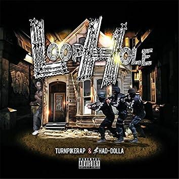 Loophole (feat. $had Dolla)