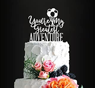 Glitter Silver You're My Greatest Adventure Wedding Cake Topper, Elegant Romantic Cake Topper For Wedding/Anniversary/Engaged/Bridal/Shower Party Decorative, Birthday Cake Topper