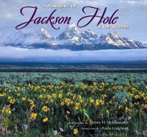 Portrait of Jackson Hole & the Tetons