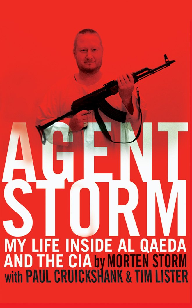 Download Agent Storm: My Life Inside Al Qaeda And The CIA 