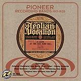 Pioneer Recording Bands 1917-1920