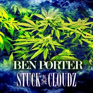 Stuck in the Cloudz