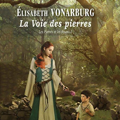 La Voie des pierres [The Way of the Stones] audiobook cover art