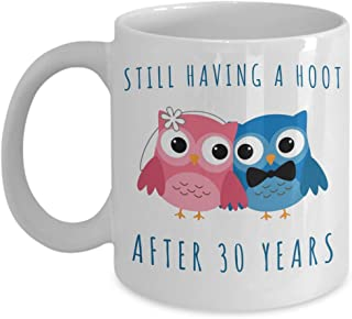 30th Anniversary Coffee Mug Still Having a Hoot After 30 Years Together Thirtieth Wedding Anniversary Gift Thirty Cup