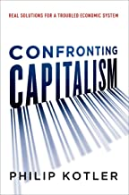 Confronting Capitalism: Real Solutions for a Troubled Economic System (English Edition)