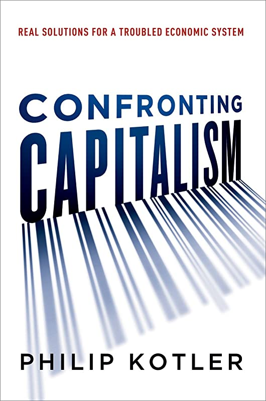 はちみつ最も予想するConfronting Capitalism: Real Solutions for a Troubled Economic System (English Edition)