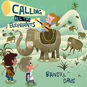 Calling All the Elephants