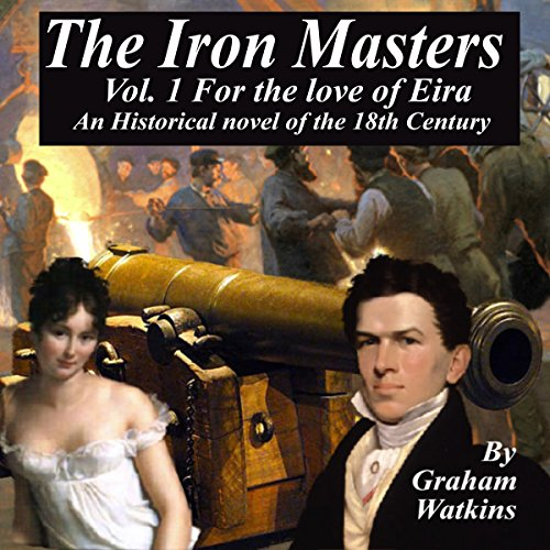 The Iron Masters Vol. 1: For the Love of Eira cover art