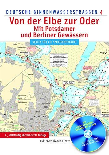 Von der Elbe zur Oder / Mit Potsdamer und Berliner Gewässern: Deutsche Binnenwasserstraßen 4