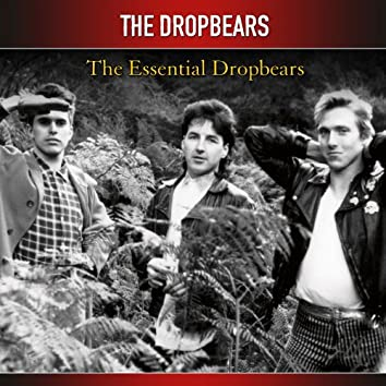 The Essential Dropbears