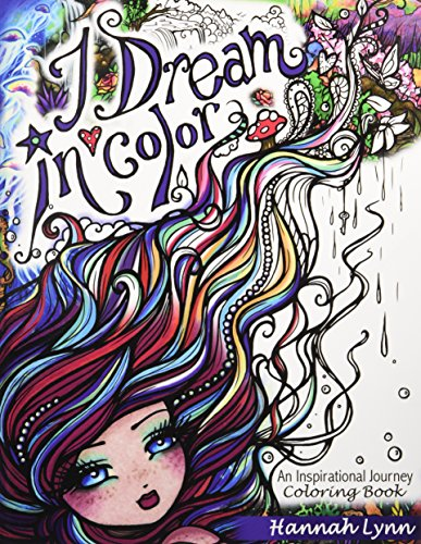 I Dream in Color: An Inspirational Journey Coloring Book