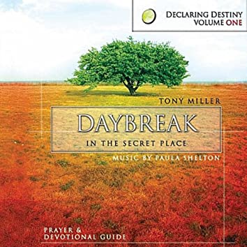 Daybreak: In the Secret Place