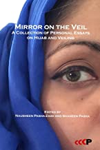 Mirror on the Veil: A Collection of Personal Essays on Hijab and Veiling