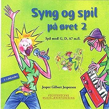 Syng Og Spil På Øret 2