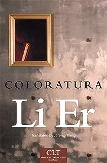 Coloratura (Volume 8) (Chinese Literature Today Book Series)