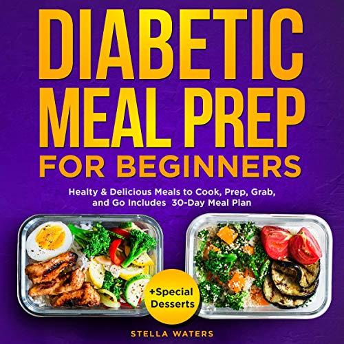 Diabetic Meal Prep for Beginners cover art